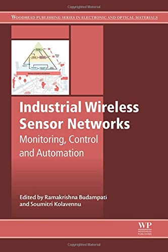 9781782422303: Industrial Wireless Sensor Networks: Monitoring, Control and Automation (Woodhead Publishing Series in Electronic and Optical Materials)