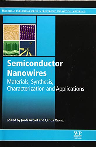 9781782422532: Semiconductor Nanowires: Materials, Synthesis, Characterization and Applications (Woodhead Publishing Series in Electronic and Optical Materials)