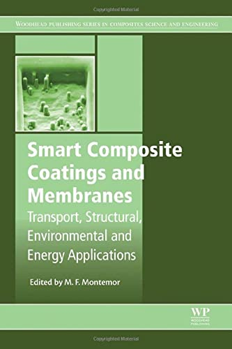 9781782422839: Smart Composite Coatings and Membranes (Woodhead Publishing Series in Composites Science and Engineering)