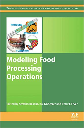 Modeling Food Processing Operations (Woodhead Publishing Series in Food Science, Technology and ...