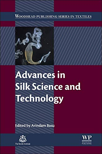 9781782423119: Advances in Silk Science and Technology (Woodhead Publishing Series in Textiles)