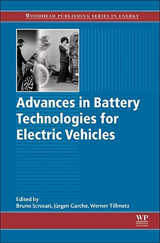 9781782423775: Advances in Battery Technologies for Electric Vehicles (Woodhead Publishing Series in Energy)