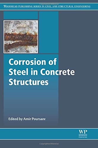 Corrosion of Steel in Concrete Structures (Woodhead Publishing Series in Civil and Structural ...