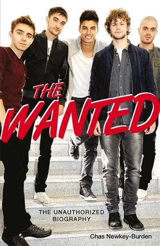 9781782430391: The Wanted: The Unauthorized Biography