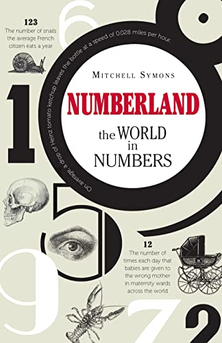 9781782430605: Numberland: The World in Numbers