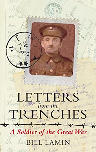 9781782431145: Letters From the Trenches: A Soldier of the Great War