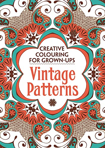9781782432272: Vintage Patterns: Creative Colouring for Grown-Ups