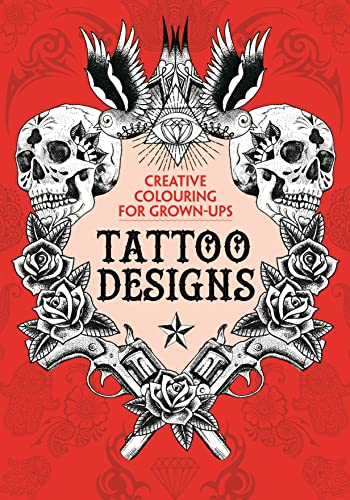 9781782432494: Tattoo Designs: Creative Colouring for Grown-ups