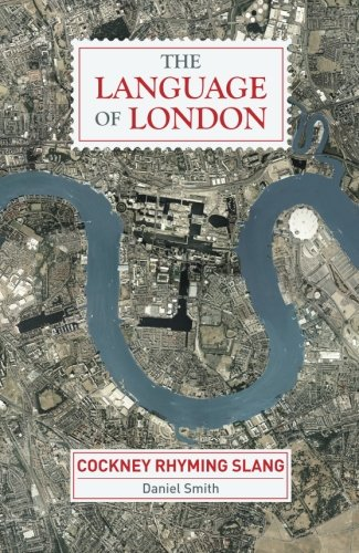 9781782432616: The Language of London