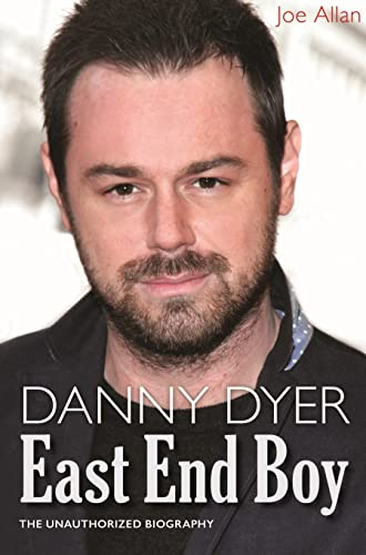 Danny Dyer: East End Boy: Allen, Joe