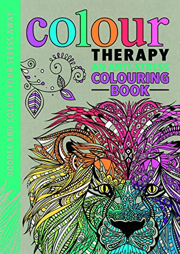 9781782433255 Colour Therapy An Anti Stress Colouring Book Creative For Grown