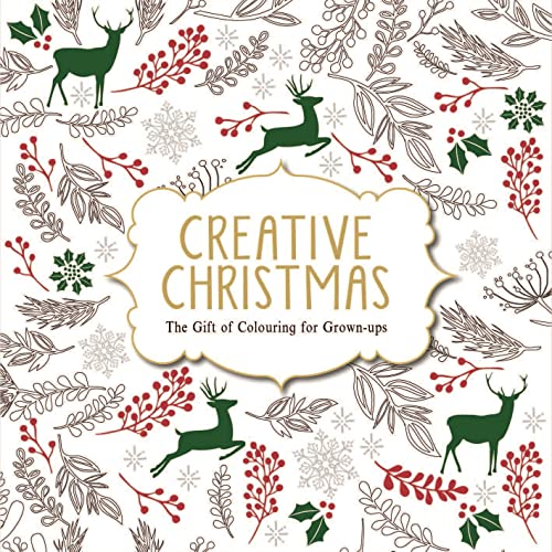 9781782433446: Creative Christmas: The Gift of Colouring for Grown-ups