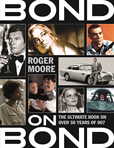 9781782434061: Bond on Bond: The Ultimate Book on Over 50 Years of 007