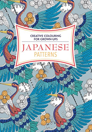 9781782434085: Japanese Patterns: Creative Colouring for Grown-Ups