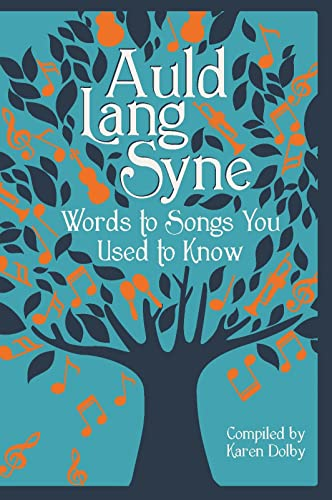 9781782434269: Auld Lang Syne: Words to Songs You Used to Know