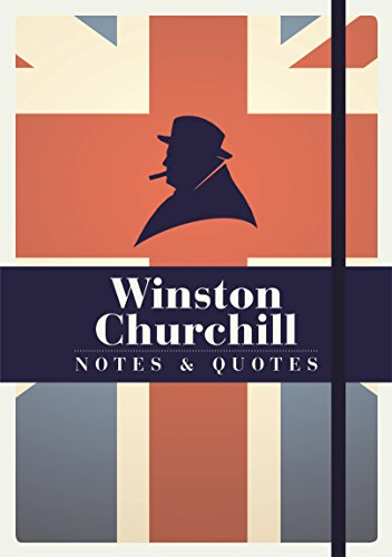9781782434559: Winston Churchill: Notes and Quotes