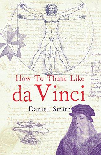 9781782434580: How to Think Like da Vinci