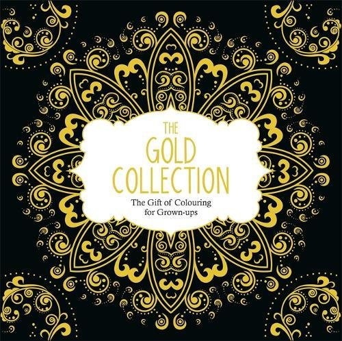 9781782435211: The Gold Collection: The Gift of Colouring for Grown-Ups
