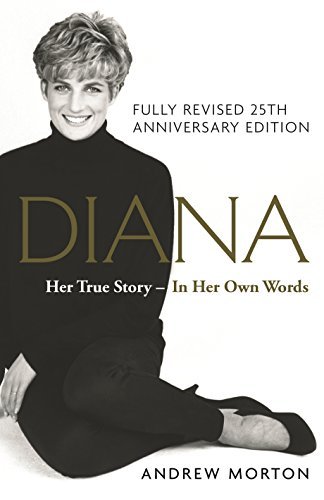 9781782437444: Diana: Her True Story - In Her Own Words: The Sunday Times Number-One Bestseller