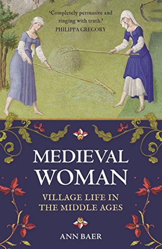 9781782438984: Medieval Woman: Village Life in the Middle Ages