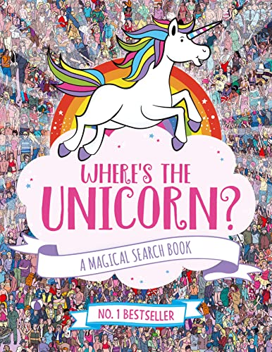 9781782439073: Where's the Unicorn?: A Magical Search and Find Book
