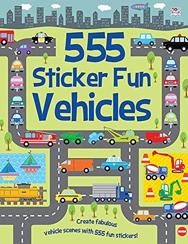 9781782440901: 555 Sticker Fun Vehicles