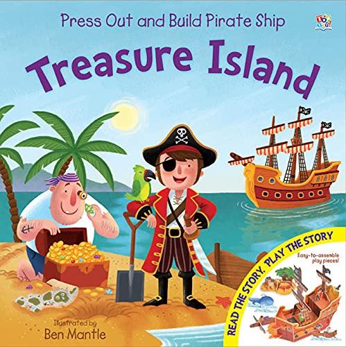 Pirate Ship Treasure Island (Press Out and: Karen King