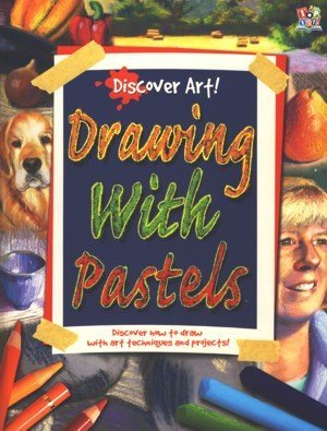 9781782442370: Discover Art Drawing with Pastels
