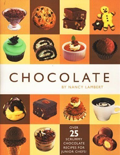 9781782442516: Kids Cookbooks Chocolate