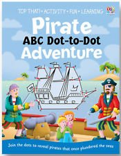 9781782443087: Pirate ABC Dot-to-Dot Adventure (Top That! Activity Fun Learning)