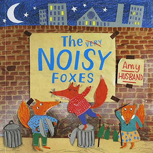 9781782444770: The Very Noisy Foxes
