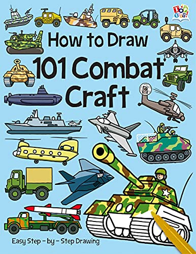 9781782444848: How to Draw 101 Combat Craft
