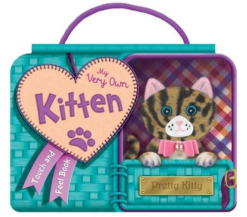 9781782444954: My Very Own Kitten (Carry Handle Pet Plush Books)