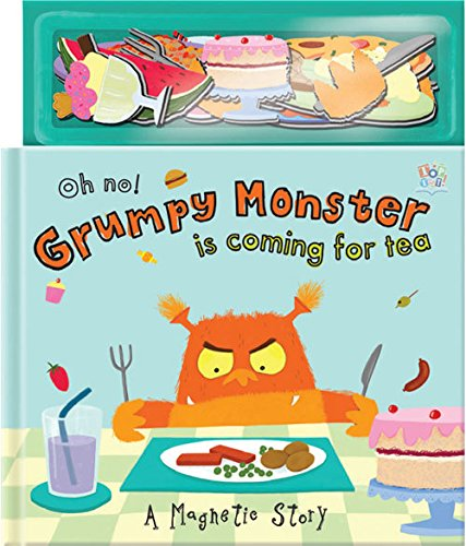 9781782445098: Oh No! Grumpy Monster is Coming for Tea (Magnetic Storybooks)