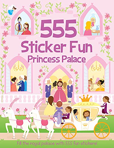 9781782445142: 555 Sticker Fun Princess Palace