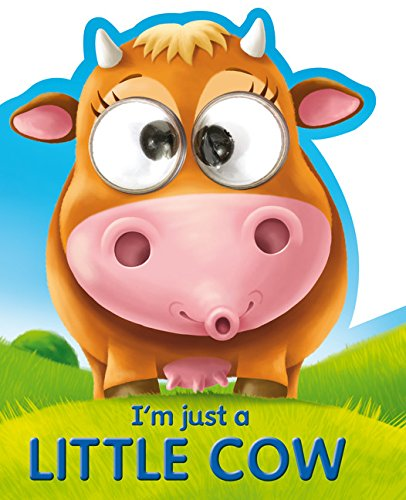 9781782445883: I'm Just a Little Cow (Google Eye Books)