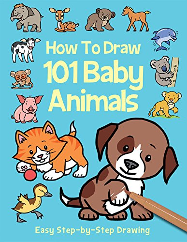 9781782446118: How to Draw 101 Baby Animals