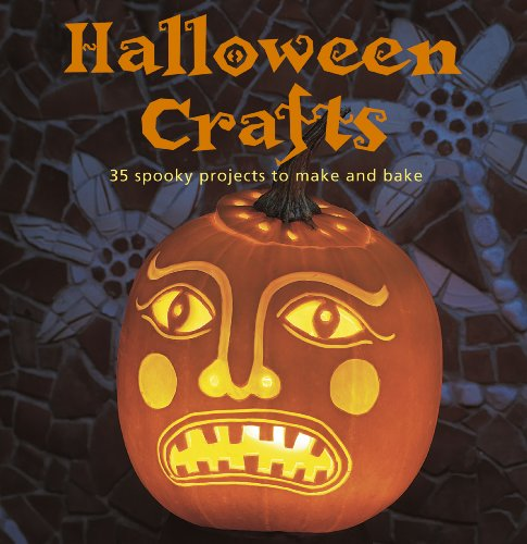 Halloween Crafts: 35 Spooky Projects to Make and Bake: Emma Hardy
