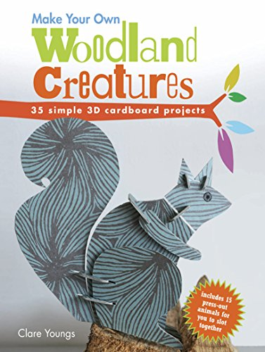 Make your own woodland creatures 35 simple 3d cardboard for Build your own 3d house