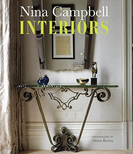 Nina Campbell: Interiors (SIGNED): Campbell, Nina