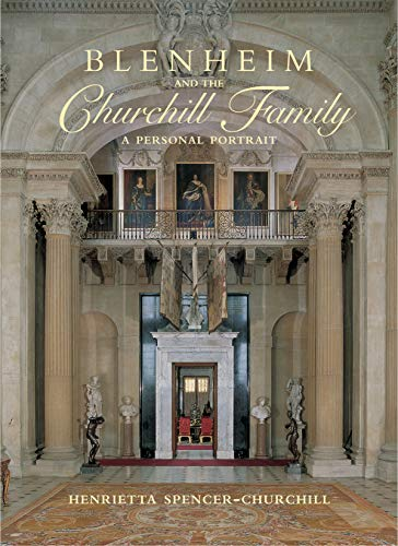 9781782490593: Blenheim and the Churchill Family