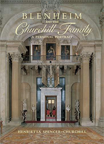 Blenheim and the Churchill Family: Spencer-Churchill, Henrietta