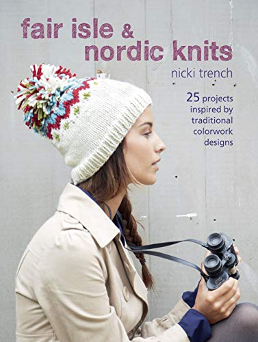 9781782490883: Ryland Peters & Small Cico Books, Fair Isle and Nordic Knits