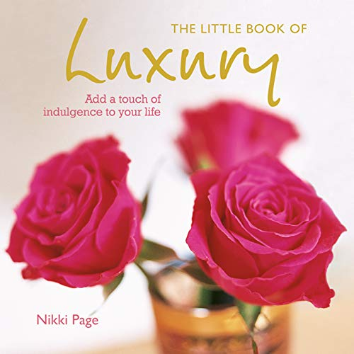 The Little Book of Luxury: Nikki Page