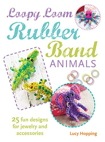 Loopy Loom Rubber Band Animals: Hopping, Lucy