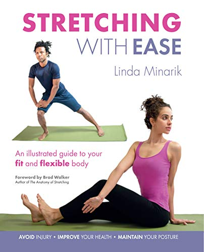 9781782492634: Stretching with Ease: An Illustrated Guide To Your Fit And Flexible Body