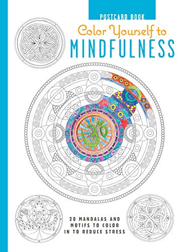 9781782493518: Color Yourself to Mindfulness Postcard Book: 20 mandalas and motifs to color in to reduce stress