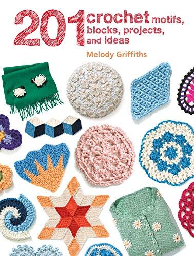 9781782495734: 201 Crochet Motifs, Blocks, Projects, and Ideas