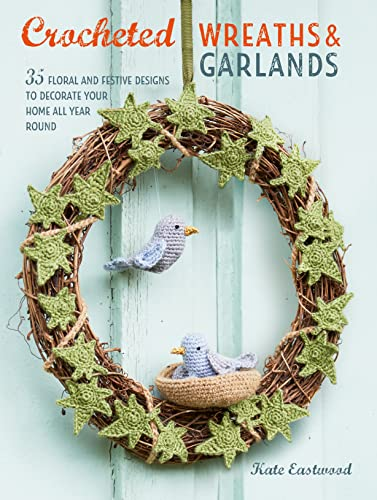 9781782496915: Crocheted Wreaths and Garlands