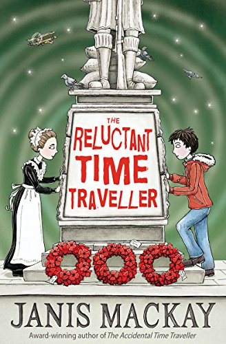 The Reluctant Time Traveller (Kelpies): Janis MacKay